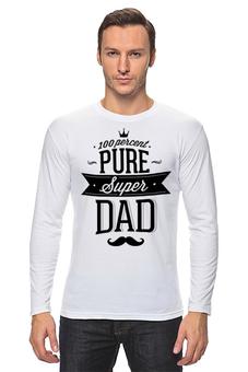 """Лонгслив """"Супер Папа"""" - папа, отец, dad, папочка, батя"""