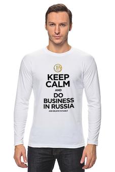 "Лонгслив ""KEEP CALM by KKARAVAEV.ru"" - business, keepcalm, рубль, ruble, бизне"