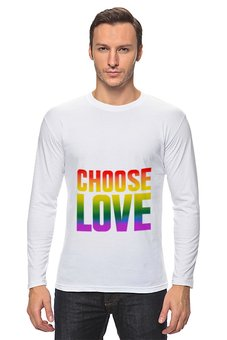 "Лонгслив ""Choose Love"" - надпись, rainbow, английский, choose, pacifism"