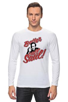 "Лонгслив ""Better Call Saul"" - saul goodman, better call saul, лучше звоните солу, сол гудман"
