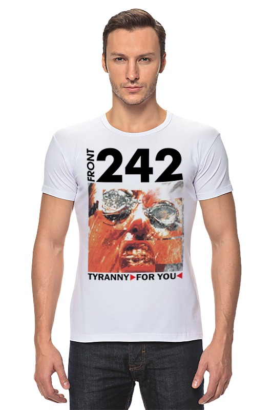Футболка Стрэйч Printio Front 242 / tyranny ▷ for you ◁ лонгслив printio front 242 front by front