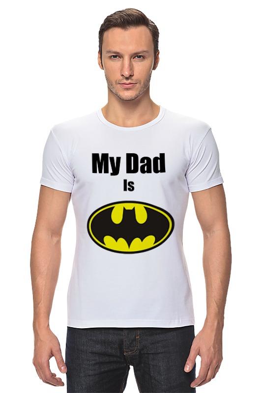 Футболка Стрэйч Printio My dad is batman mark o sullivan my dad is ten years old