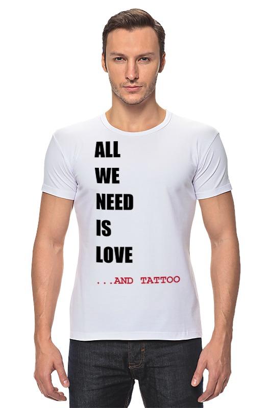 Футболка Стрэйч Printio All we need is love m футболка стрэйч printio all we need is love m