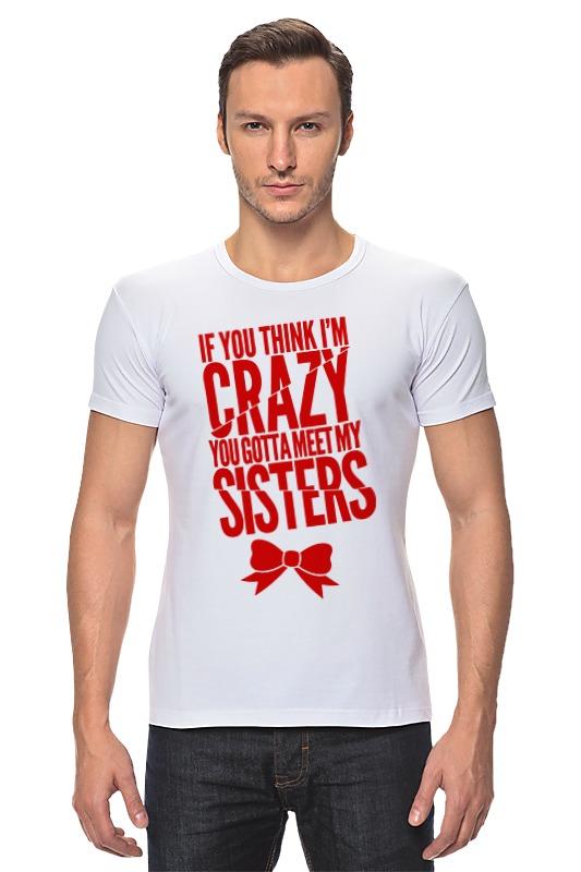 Футболка Стрэйч Printio Безумная сестра футболка классическая printio безумная сестра