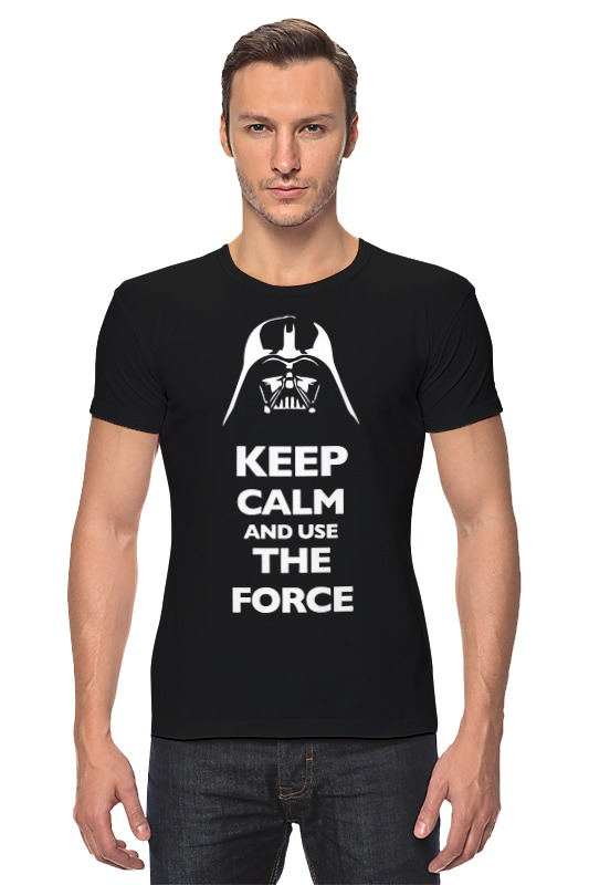 Футболка Стрэйч Printio Keep calm and use the force (star wars) футболка wearcraft premium printio keep calm