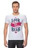 """Футболка Стрэйч """"Я Медведь (I am Bear)"""" - bear, россия, russia, я медведь, i am a bear"""