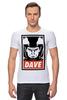 """Футболка Стрэйч """"Dave (2001: A Space Odyssey)"""" - obey, dave, space odyssey, космическая одиссея 2001 года"""