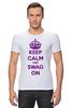 """Футболка Стрэйч """"Keep calm"""" - swag, keep calm"""