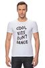 "Футболка Стрэйч (Мужская) ""Cool kids don't dance"" - рок, прикольная надпись, one direction, зейн малик, cool kids"