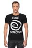 """Футболка Стрэйч (Мужская) """"true detective"""" - true detective, настоящий детектив"""