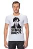 "Футболка Стрэйч ""Sherlock Holmes"" - london, шерлок, холмс, ватсон, cumberbatch"