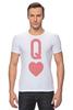 """Футболка Стрэйч """"Королева Сердец"""" - сердце, heart, карта, queen, дама"""