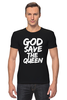 "Футболка Стрэйч ""God Save the Queen (Боже, храни Королеву)"" - англия, панк, england, sex pistols"