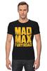 "Футболка Стрэйч (Мужская) ""Безумный Макс (Mad Max)"" - mad max, безумный макс, road fury, дорога ярости"