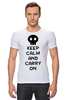 "Футболка Стрэйч ""Keep Calm And Carry On"" - zombie, keep, calm, carry"