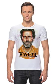 """Футболка Стрэйч (Мужская) """"Доктор Хаус / House, M. D."""" - хаус, рисунок, кино, сериал"""