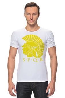 """Футболка Стрэйч """"SPQR: Сенат и народ Рима"""" - стильно, история, путь воина, spqw, римская империя"""