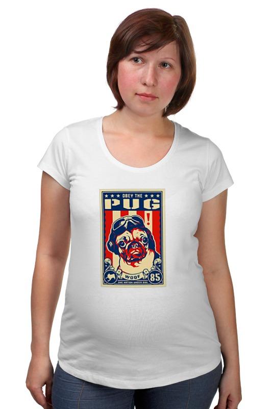 Футболка для беременных Printio Собака: pug футболка для беременных printio любить всех