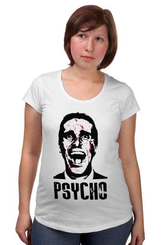 Футболка для беременных Printio American psycho(американский психопат) psycho psycho you love us…you hate us