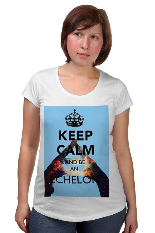 Футболка для беременных Printio Keep calm and be an echelon футболка wearcraft premium printio keep calm