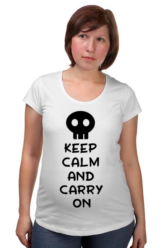 Футболка для беременных Printio Keep calm and carry on keep calm and carry on distressed motorola droid 2 skinit skin