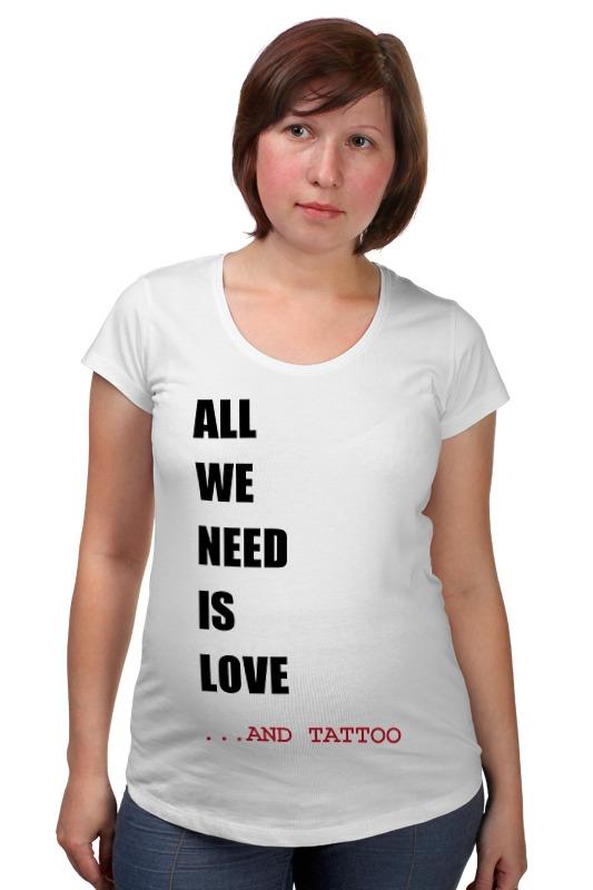 Футболка для беременных Printio All we need is love m футболка стрэйч printio all we need is love m