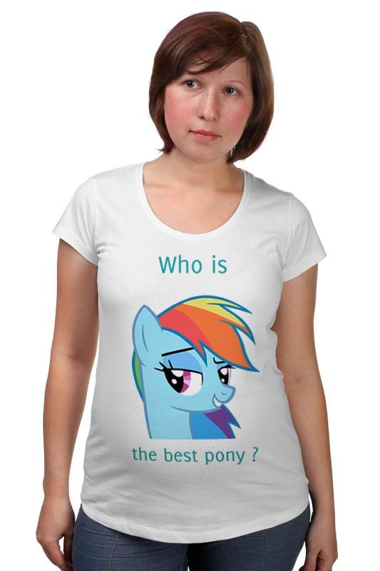 Футболка для беременных Printio The best pony футболка для беременных printio bring me the horizon