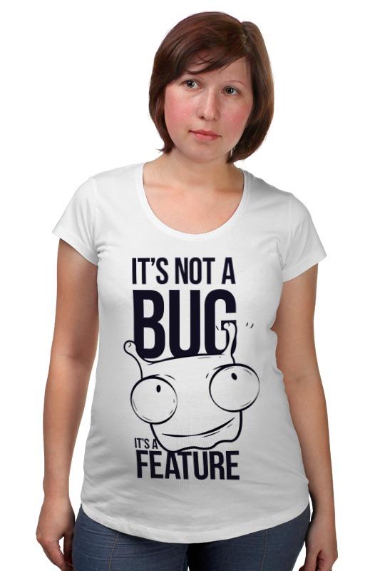 Футболка для беременных Printio It's not a bug like bug juice on a burger