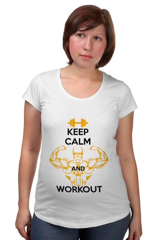 Футболка для беременных Printio Keep calm and workout футболка wearcraft premium printio keep calm and love street workout