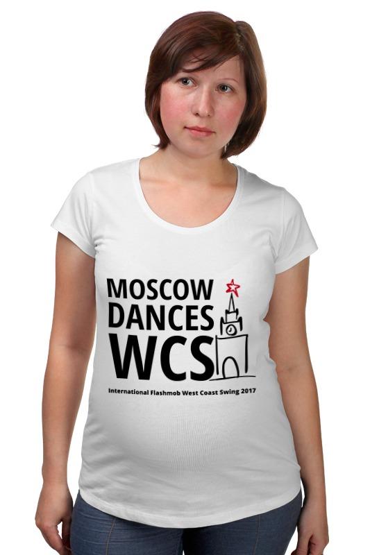 Футболка для беременных Printio Moscow dances wcs (ifwcs 2017) чехлы для телефонов with love moscow силиконовый дизайнерский чехол для meizu m3s перья