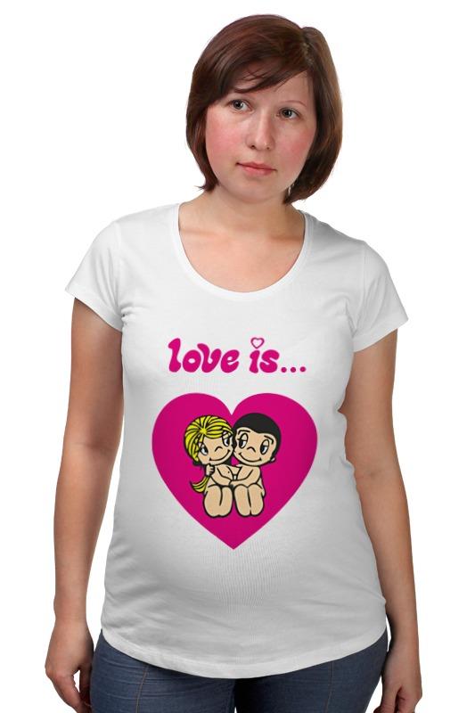 Футболка для беременных Printio Love is... футболка для беременных printio html5