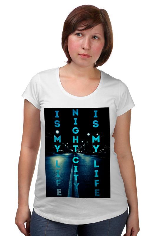 Футболка для беременных Printio Night city is my life футболка для беременных printio way of life surfing