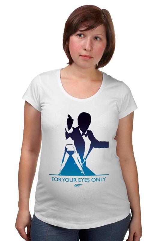 Футболка для беременных Printio 007: только для ваших глаз футболка для беременных printio property of a lady 007