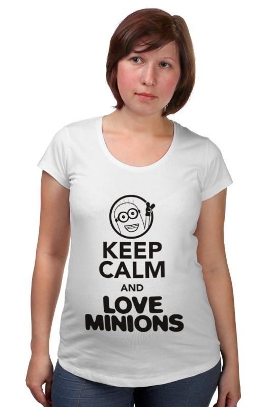 Футболка для беременных Printio Keep calm & love minions футболка для беременных printio keep calm until laters baby 50 оттенков серого