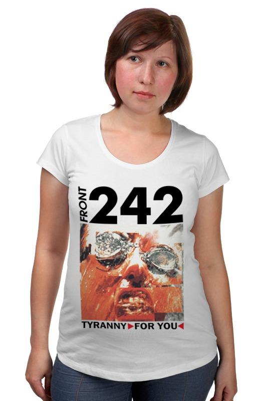 Футболка для беременных Printio Front 242 / tyranny ▷ for you ◁ футболка стрэйч printio front 242 front by front