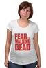 """Футболка для беременных """"Ходячие Мертвецы (The Walking Dead)"""" - страх, fear, ходячие мертвецы, the walking dead"""