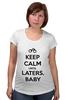 """Футболка для беременных """"Keep Calm until Laters, Baby (50 оттенков серого)"""" - секс, эротика, бдсм, keep calm, 50 оттенков серого"""