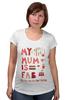 """Футболка для беременных """"Моя мама потрясающая (My mum is fab)"""" - мама, mother, мамуля, мамочка"""