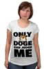 "Футболка для беременных ""Only Doge Can Judge Me"" - мем, wow, doge, собакен, песе"