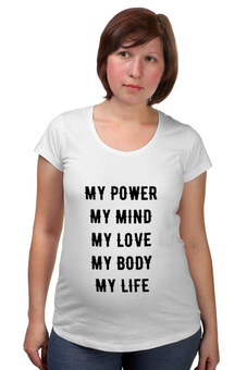 "Футболка для беременных ""rule of my life"" - life, mind, power, body"