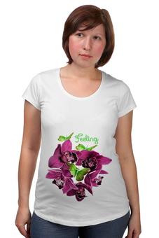 """Футболка для беременных """"Feeling"""" - орхидеи, чувство, бабочки, букетик, круглый"""