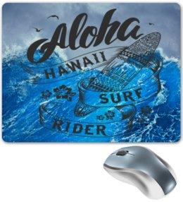 "Коврик для мышки ""Aloha"" - море, серфинг, гавайи, aloha, алоха"