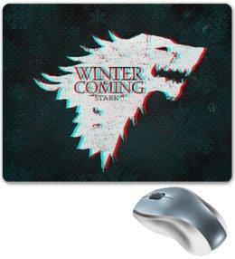 "Коврик для мышки ""Winter is coming"" - сериалы, игра престолов, winter is coming, game of thrones"