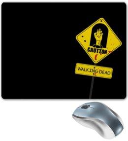 "Коврик для мышки ""walking dead"" - zombie, знак, dead, ходячие, walking"