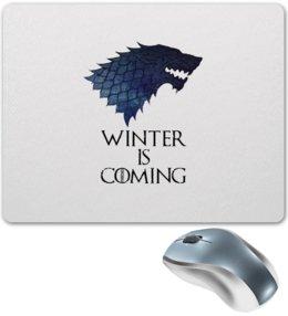 """Коврик для мышки """"Winter Is Coming"""" - фильмы, волк, игра престолов, winter is coming, зима близко"""