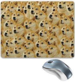 """Коврик для мышки """"DOGE DOGE"""" - мем, dog, собака, meme, doge"""