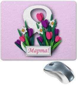 """Коврик для мышки """"8 марта"""" - цветы, 8 марта"""