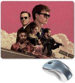 """Коврик для мышки """"Baby Driver"""" - музыка, девушки, знаменитости, оружие, малыш на драйве"""