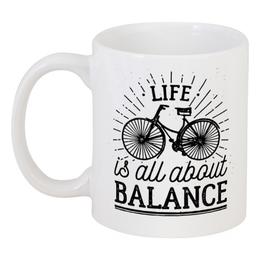 """Кружка """"Жизнь это все о балансе!"""" - жизнь, велосипед, афоризмы, цитаты, мотивация"""