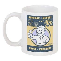 """Кружка """"Fallout. Vault - forever!"""" - игры, fallout, геймерские, vault, vault-boy"""